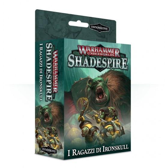 Warhammer Underworlds: Shadespire – I Ragazzi di Ironskull