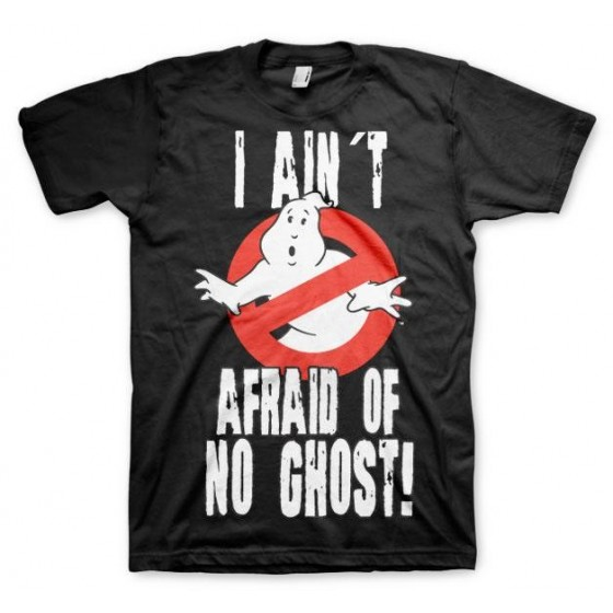 T-Shirt - I Ain't Aifraid Of No Ghost - Ghostbusters